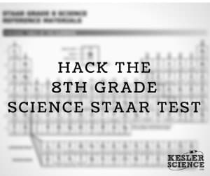 Hacking the 8th Grade STAAR Science Test | Kesler Science