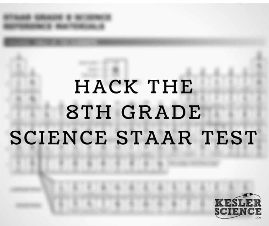 Hacking The 8th Grade Staar Science Test