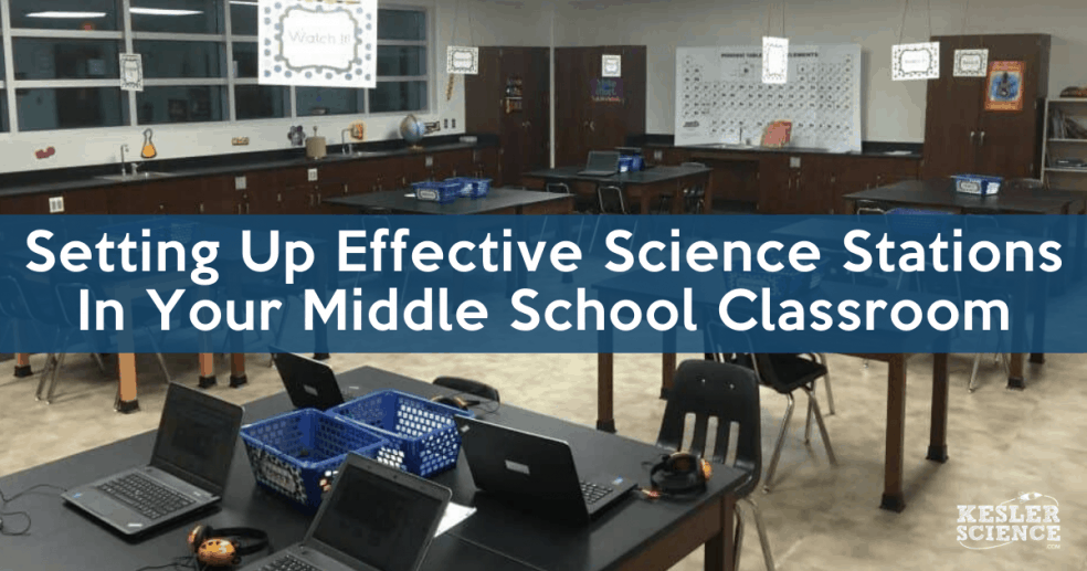 Setting up effective science stations in your middle school classroom