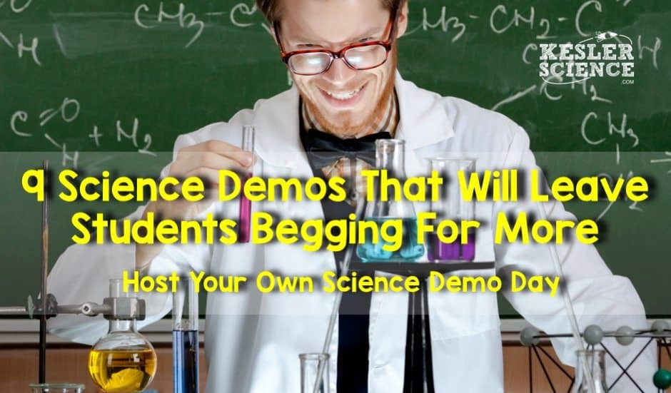 9 Science demonstrations that will leave your students begging for more