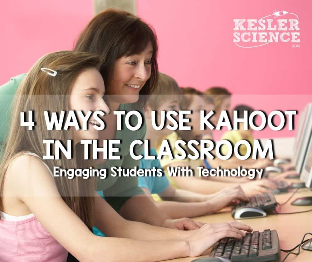 Kahoot 4 Ways To Use In The Class