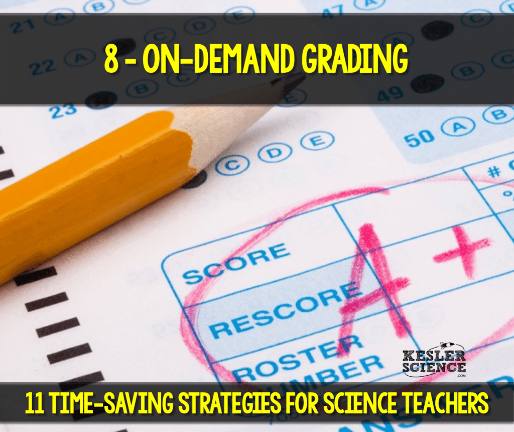 On-demand grading will give any teacher their nights and weekends back. Read all about how to make your science class more efficient using 11 time saving strategies