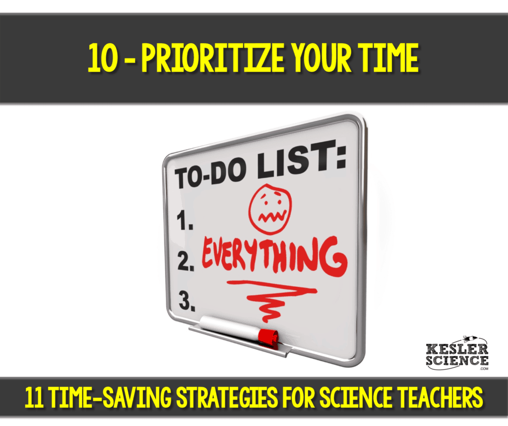 Prioritize your time as a science teacher. Read all about how to make your science class more efficient using 11 time saving strategies