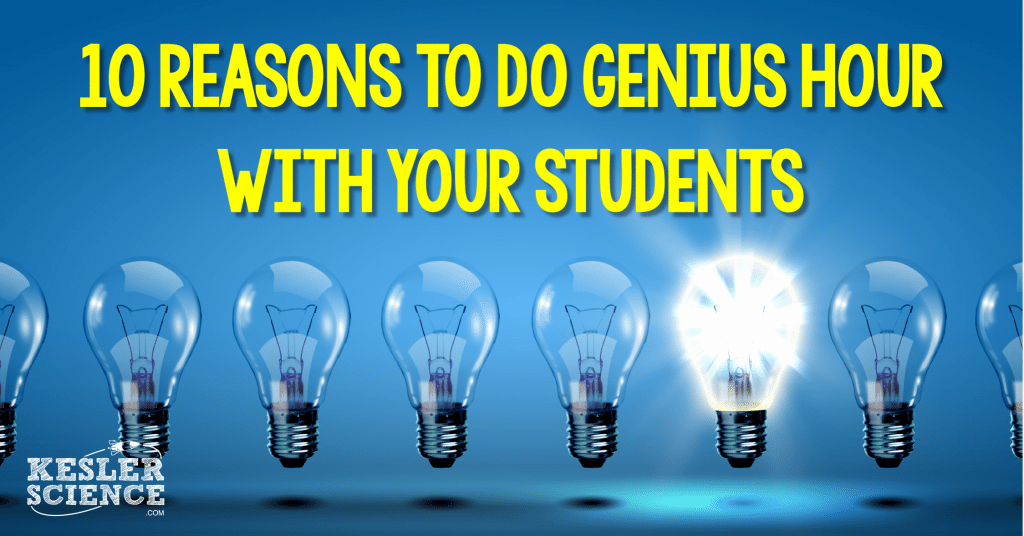 10 reasons to do genius hour with your students