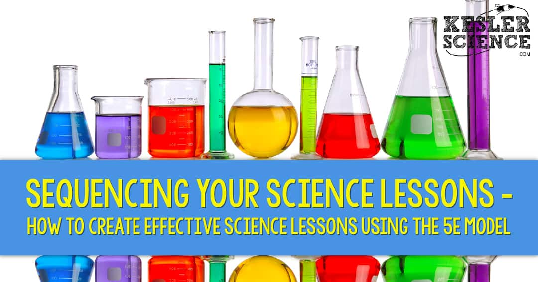 Sequencing Your Science Lessons How To Create Effective