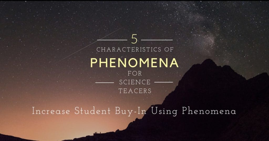 5 Characteristics of Great Phenomena in the Science Classroom